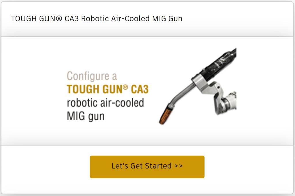 Configure a TOUGH GUN CA3 robotic air-cooled MIG gun online