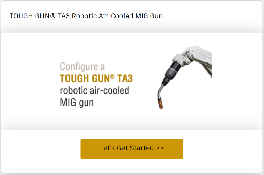 Configure a TOUGH GUN TA3 robotic air-cooled MIG gun online
