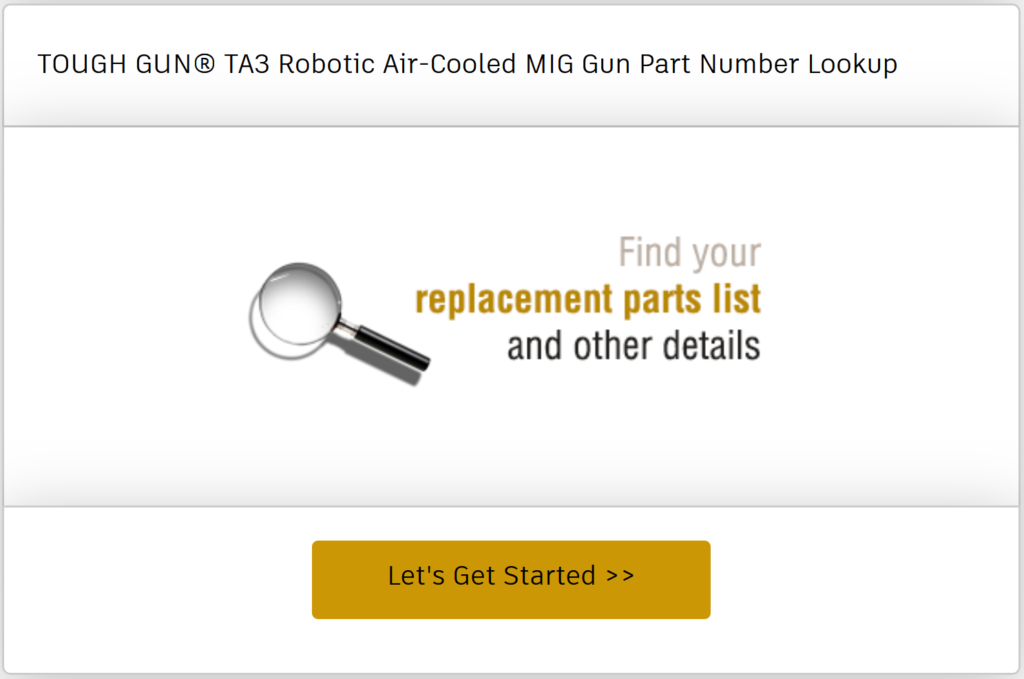 Find the replacement parts list and other details for the TOUGH GUN TA3 robotic air-cooled MIG gun you already have