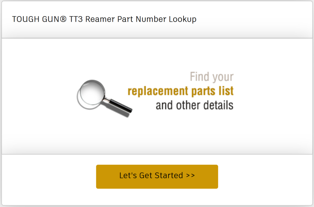 Find the replacement parts list and other details for the TOUGH GUN TT3 or TT3E reamer you already have