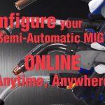 Video | Configure your Bernard Semi-Automatic MIG Gun Online
