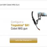PRODUCT UPDATE – Tregaskiss BA1 Cobot MIG Gun Online Configurator